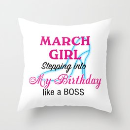 March Girl Birthday Throw Pillow