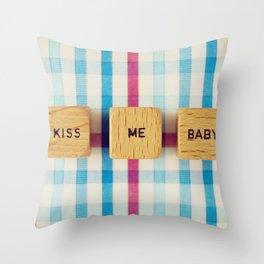 Kiss Me Baby Throw Pillow