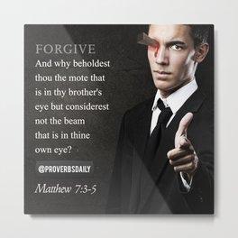 FORGIVE  Metal Print