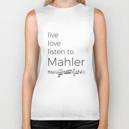 Live, love, listen to Mahler Biker Tank