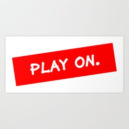 Play on (red label) Art Print