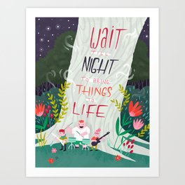 Wait 'till Night Art Print
