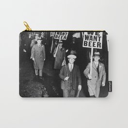 We Want Beer Prohibition Carry-All Pouch