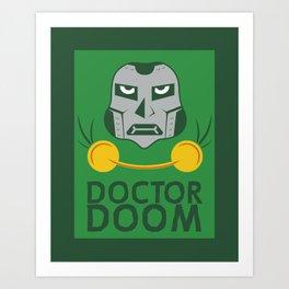 Dr. Doom, OBGYN Art Print