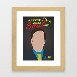 """Saul Goodman """" Better Call Saul """"  Framed Art Print"""
