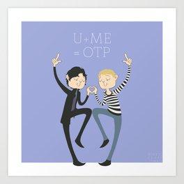 U + ME = OTP Art Print