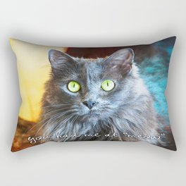 """""""You had me at 'meow'"""" quote cute, fluffy grey cat close-up photo Rectangular Pillow"""