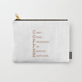 COFFEE,Christian,Christ Offers Forgiveness For Everyone Everywhere.Bible Carry-All Pouch