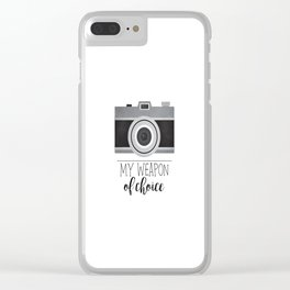 My Weapon Of Choice - Photographer Camera Clear iPhone Case