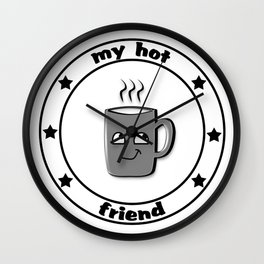 My hot friend Wall Clock