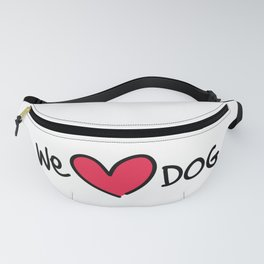 We Love Dog Fanny Pack