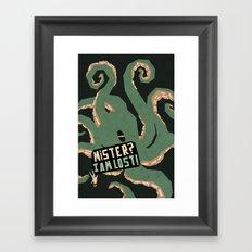 Mister, I am lost! Framed Art Print