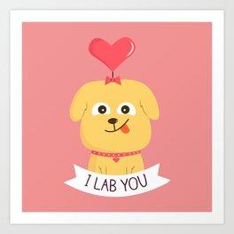 I Lab You Art Print
