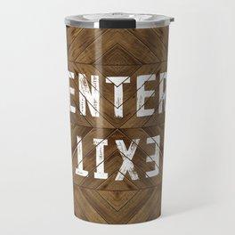 Enter Exit Wood Chevron Travel Mug