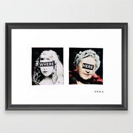 Where? Here. Framed Art Print