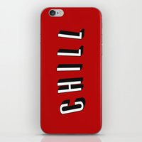 chill iPhone & iPod Skins featuring Chill by Jessie Rose