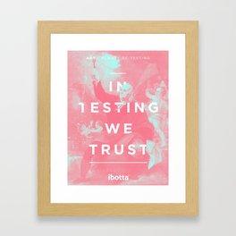 Always Be Testing Ibotta Poster Framed Art Print