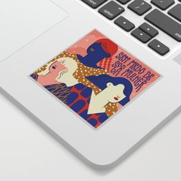 No fear of being a woman Sticker