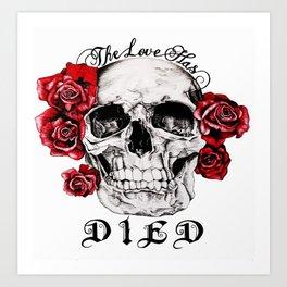The Love Has Died Art Print