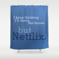 netflix Shower Curtains featuring But Netflix by Matthew Hall