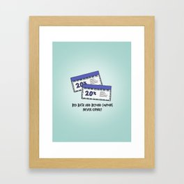 BROAD CITY - THEY NEVER EXPIRE! Framed Art Print
