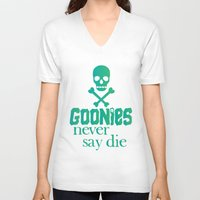 the goonies V-neck T-shirts featuring Goonies never say die by Rosaura Grant