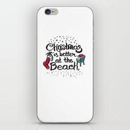 Christmas is better at the Beach iPhone Skin