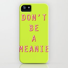 Life Lesson #2 iPhone Case