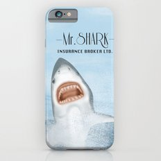 Mr. Shark Insurance Broker Ltd. Slim Case iPhone 6s