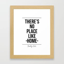 There's No Place Like Home Printable Wall Framed Art Print