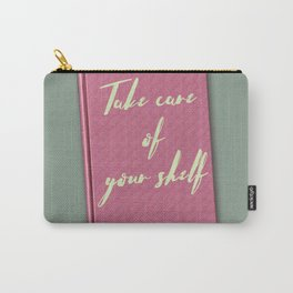 Thinking of you & your books again Carry-All Pouch