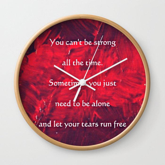 Quote Tears Run Free Wall Clock By Corbinhenry Society6
