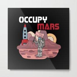 Astronaut Occupy Mars Metal Print