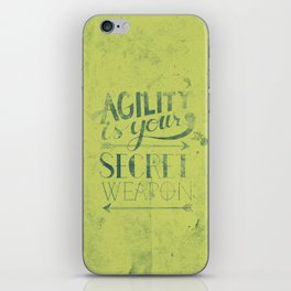 Agility is your secret weapon iPhone Skin