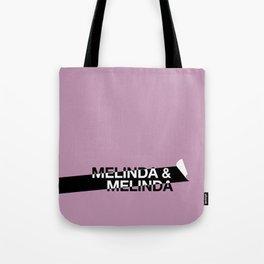 Melinda & Melinda Tote Bag
