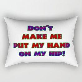 """Funny """"Hand On Hip"""" Joke Rectangular Pillow"""