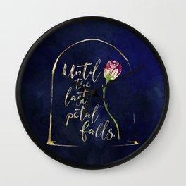 Until the last petal falls. Wall Clock