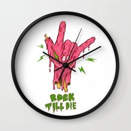 Rock Till Die Wall Clock