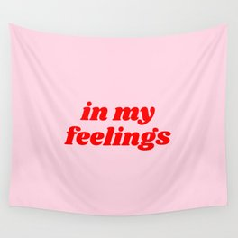 in my feelings Wall Tapestry