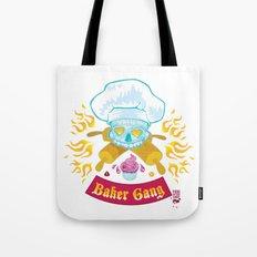 Baker Gang Tote Bag