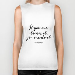 Inspirational Print, If You Can dream It, You Can do It, Printable Art, Typography Print, digital do Biker Tank