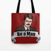 parks and recreation Tote Bags featuring Ron Swanson - Be a Man - Parks and Recreation by Hungry Designs