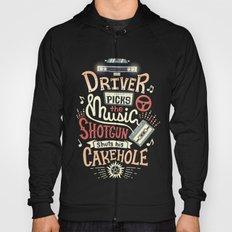 Driver picks the music Hoody