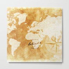 Wander the World  Metal Print
