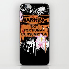 not for human consumption iPhone Skin