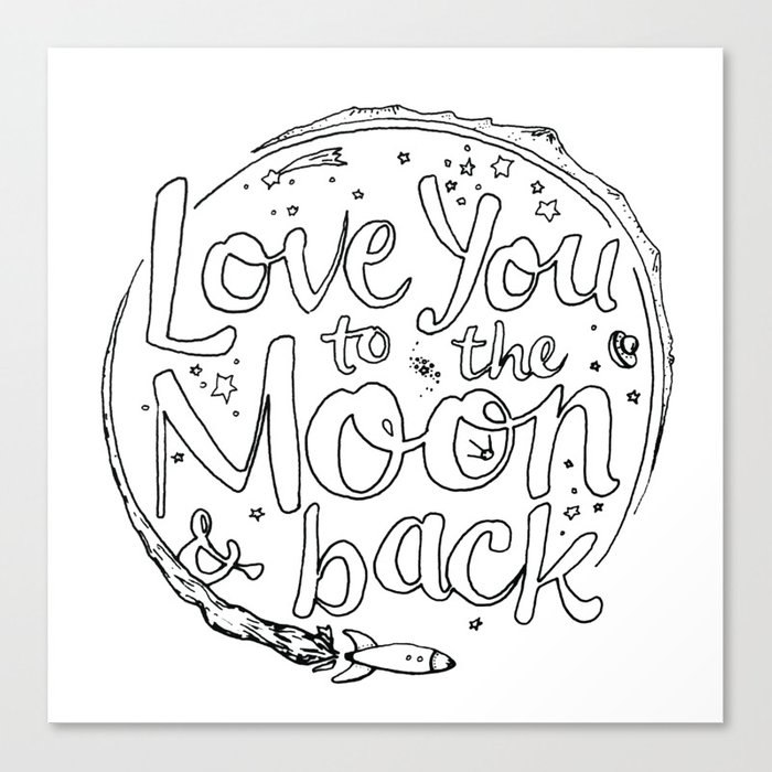 Love You to the Moon & Back...Coloring Page Canvas Print by timoberg