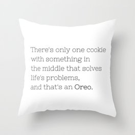 Oreo solves life's problems - TV Show Collection Throw Pillow