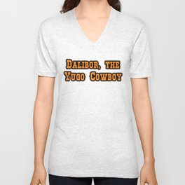 Main Title - Dalibor, the Yugo Cowboy Unisex V-Neck