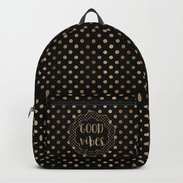 Good Vibes Gold Typography Polka Dots Backpack