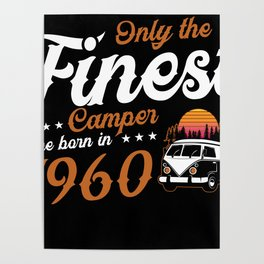 Only The Finest Camper Are Born Age Poster